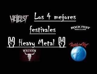 Los 4 mejores festivales heavy metal
